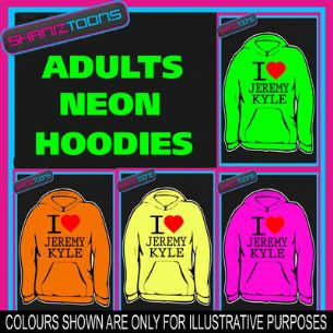 I LOVE HEART JEREMY KYLE ADULTS TEENAGER ELECTRIC COLOURS HOODIE HOODY